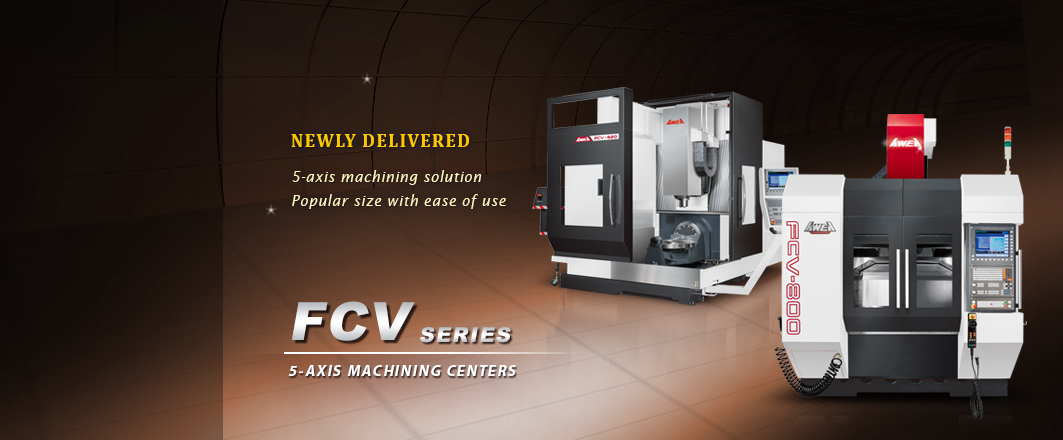 AWEW FCV series 5-axis machining centers